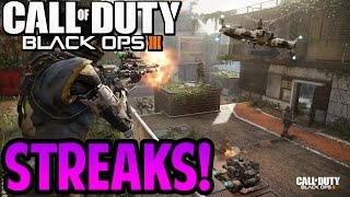 Call Of Duty Black Ops 3 ALL SCORESTREAKS! - AND WHAT THEY DO!