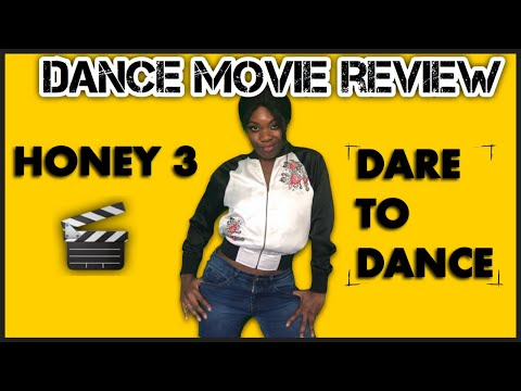 Dance Movie Review: Honey 3 Dare To Dance