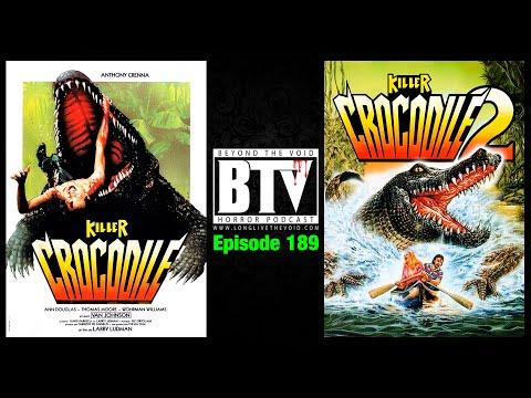 Killer Crocodile (1989) & Killer Crocodile 2 (1990) Reviews - Ep189 BTV