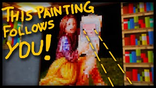 Minecraft: THE PAINTING THAT FOLLOWS YOU! (and how to make it)