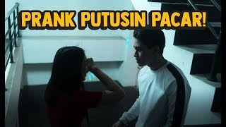 Video PRANK PUTUSIN PACAR! PUTUS BENERAN? MP3, 3GP, MP4, WEBM, AVI, FLV Juni 2019