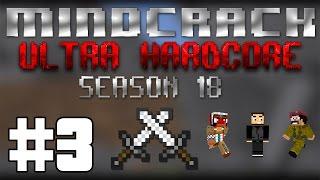 Mindcrack UHC Season 18 - Episode 3