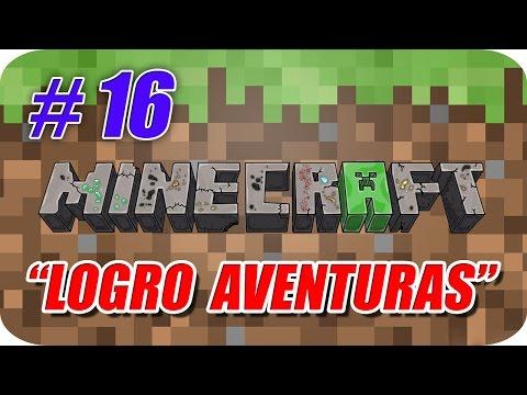 Minecraft - Logro Aventuras - Capitulo 16 - El Líder de la Manada 🐺