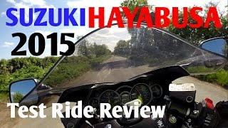 9. 2015 Suzuki Hayabusa GSX1300R Full Test Ride Review