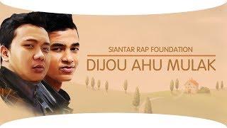 Siantar Rap Foundation   Dijou Ahu Mulak