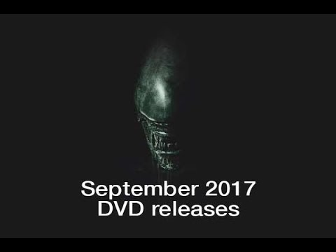 September 2017 DVD, Blu-ray And 4K UHD Releases - Alien Covenant, MIndhorn And More