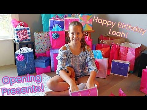Leah's 11th Birthday Opening Presents!
