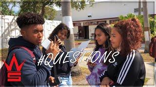 WSHH Questions: Ep 1   High School Edition