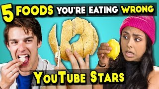 Video 5 Foods You're Eating Wrong #3 (Ft. YouTube Stars) MP3, 3GP, MP4, WEBM, AVI, FLV Juni 2019