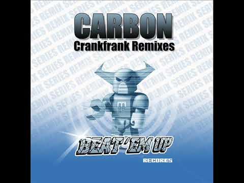 Carbon - Crankfrank (Sascha Ciccopiedi Remix)