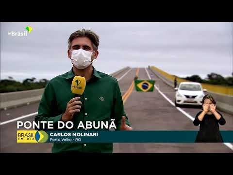 Ponte de Abunã recebeu investimentos de mais de R$150 milhões