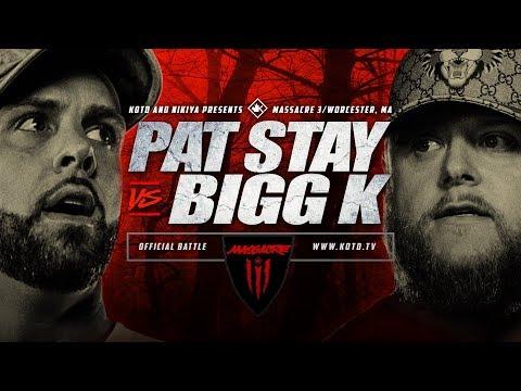 KOTD - Pat Stay vs Bigg K | #MASS3 (видео)