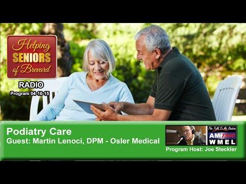 Podiatry Care – Helping Seniors Radio 04/16/15
