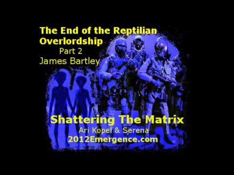 Bartley - WARNING - ADULT CONTENT! James Bartley goes deeper into the reptilian aspect of alien abductions in Part 2 of The End of the Reptilian Overlordship on