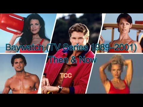 Baywatch (TV Series 1989–2001)  |  Then  & Now