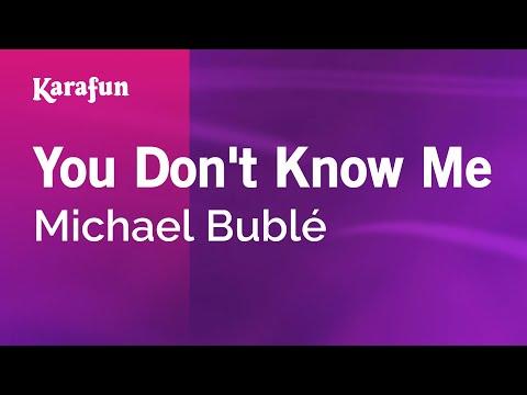 Karaoke You Don't Know Me - Michael Bublé *