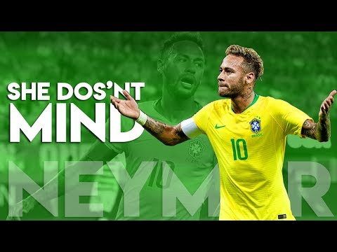 Neymar Jr ► She Doesn't Mind ● Magical Skills & Goals | HD