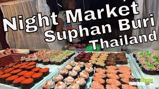 Suphan Buri Thailand  city pictures gallery : JC's Road Trip – Night Market Food, Medical and More! – Suphan Buri, Thailand Part 2