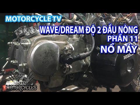 Video 148: ăn mừng 100k sub nổ máy wave chế 2 đầu I2 | Motorcyclds TV - Thời lượng: 27:45.