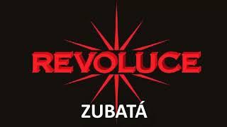 Video REVOLUCE - ZUBATÁ ( oficiální singl )