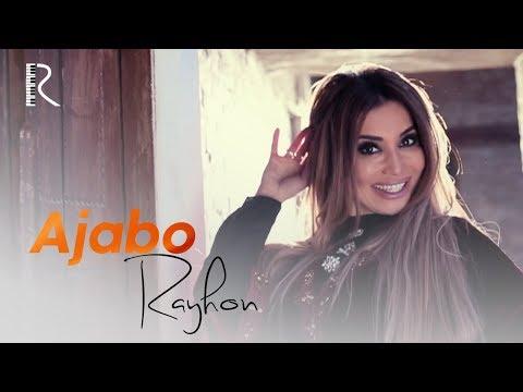 Rayhon - Ajabo | Райхон - Ажабо