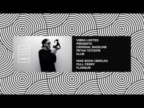 Vibra Podcast #1 - Mixed my Mike Book (Criminal Bassline, Berlin)