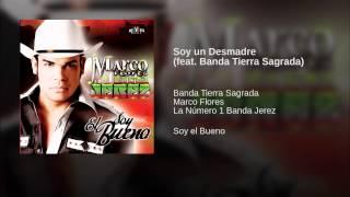 Soy un Desmadre feat. Banda Tierra Sagrada