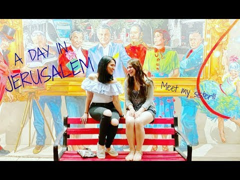 Jersualem Vlog and Meet My Sister!