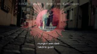 Download lagu Intan Rahma Koe Lan Kenangan Mp3