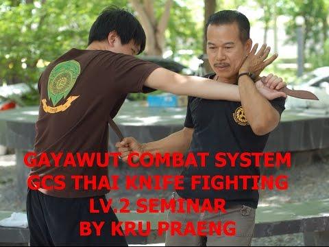 GCS THAI KNIFE FIGHTING LV.2 SEMINAR