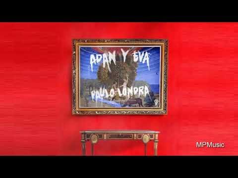 Paulo Londra - Adan y Eva (Audio)