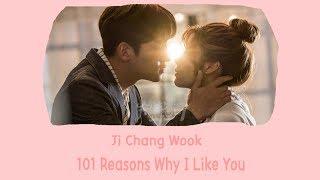 [LYRIC] Ji Chang Wook – 101 Reasons Why I Love You [Han-Rom-Eng]