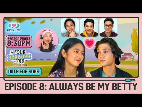 The Four Bad Boys and Me FULL Episode 8 | Kaori, Rhys, Jeremiah, Maymay | Listen To Love