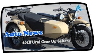 2. WOW AMAZING!!!2018 Ural Gear Up Sahara Price & Spec
