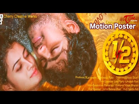 1/2 Telugu Movie Motion Poster | by Shiva Eturi | TeluguOne Cinema