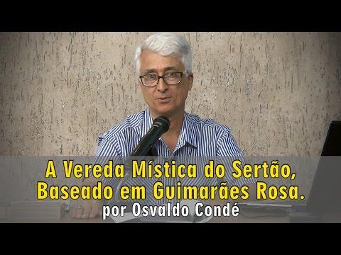 A Vereda Mística do Sertão, Beseado em Guimarães Rosa