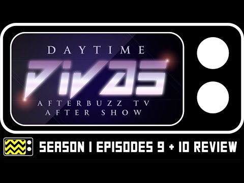 Daytime Divas Season 1 Episodes 9 & 10 Review w/ Sarah Mack   AfterBuzz TV