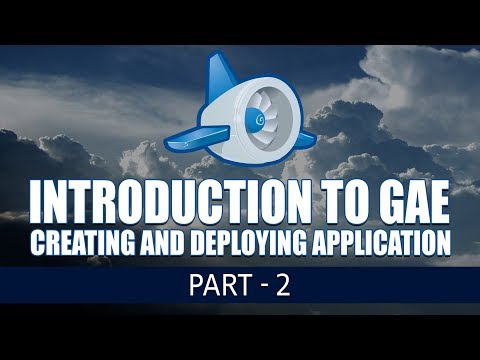 Introduction to Google App Engine | Creating and Deploying Application | Part 2 | Eduonix