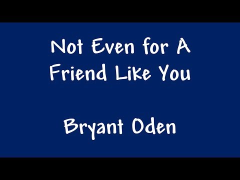 Video Best Friends Song: Not Even For A Friend Like You download in MP3, 3GP, MP4, WEBM, AVI, FLV January 2017