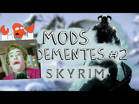 SKYRIM – MODS DEMENTES #02
