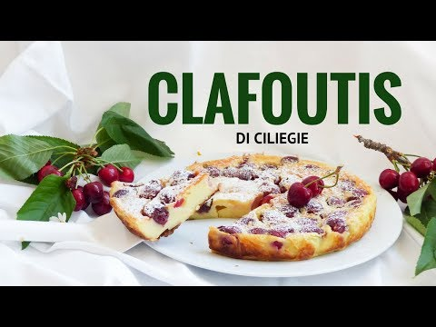 clafoutis di ciliegie - ricetta