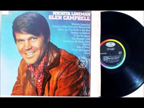 WITCHITA LINEMAN , GLEN CAMPBELL , 1968 VINYL LP (видео)