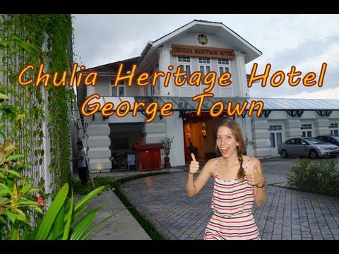 Staying at the Chulia Heritage Hotel in George Town - Penang, Malaysia