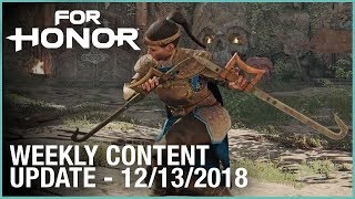 For Honor: Week 12/13/2018 | Weekly Content Update | Ubisoft [NA] by Ubisoft