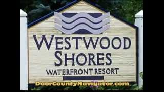 Sturgeon Bay (WI) United States  city pictures gallery : Westwood Shores - Featured Video - Door County Lodging - Sturgeon Bay Wi