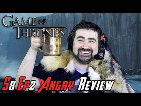 Game of Thrones Season 8 Ep. 2 - Angry Review!
