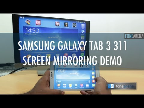Samsung Galaxy Tab 3 311 Screen Mirroring and Multi Window Demo