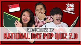 Video Singaporeans Try: National Day Pop Quiz 2.0 | EP 114 MP3, 3GP, MP4, WEBM, AVI, FLV Oktober 2018