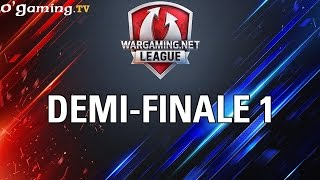 Demi-finale 1 - WOT Wargaming Gold League Europe
