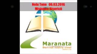 Nelu Tone-06.03.2016-Misiunea Bisericii